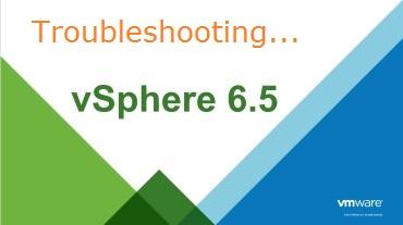 Troubleshoting 6.5